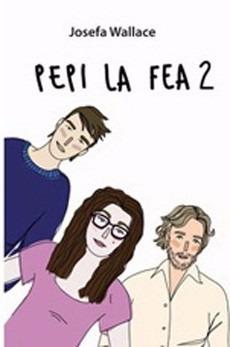 Pepi La Fea #2 Oferta Megalibros...!!! 100%original