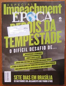 Revista Época 5/9/2016 Nº 951 Impeachment