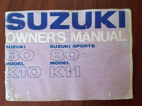 Manual Do Proprietário-moto Suzuki 80 Sports K10/11 Original