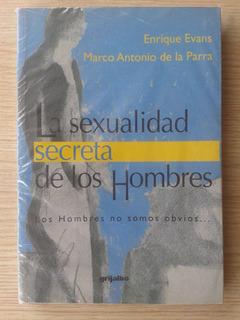 La Sexualidad Secreta De Los Hombres - Evans, De La Parra