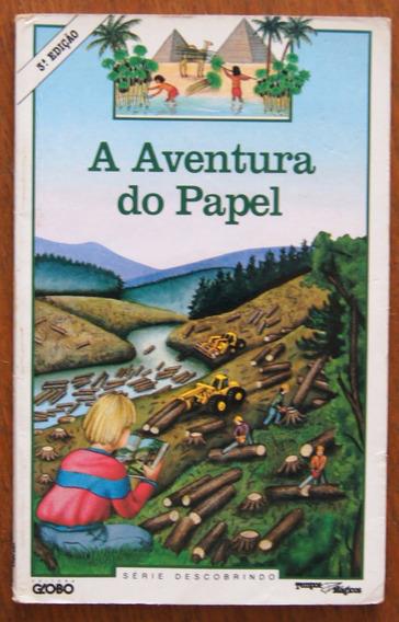 Livro A Aventura Do Papel Série Descobrindo