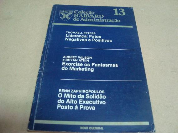 Harvard Administraçao 13 Liderança Positivo Executivo