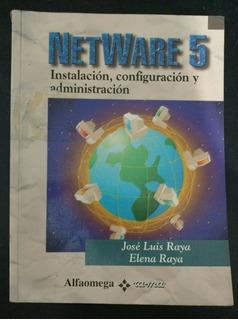 Netware 5: Instalación, Configuración Y Administración