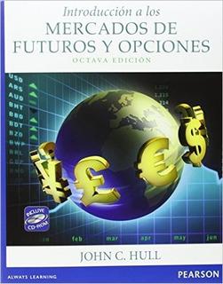Introducción A Los Mercados De Futuros Y Opciones 8ed