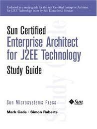 Sun Certified Enterprise Architect For J2ee Tec