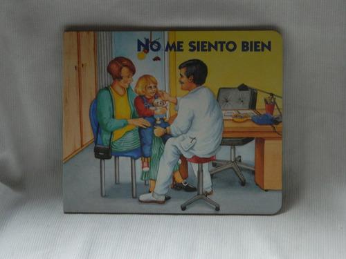 Imagen 1 de 2 de No Me Siento Bien. Editorial Atlántida