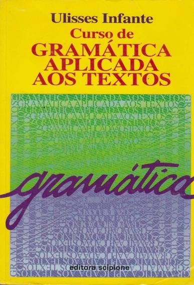 Curso De Gramática Aplicada Aos Textos Ulisses