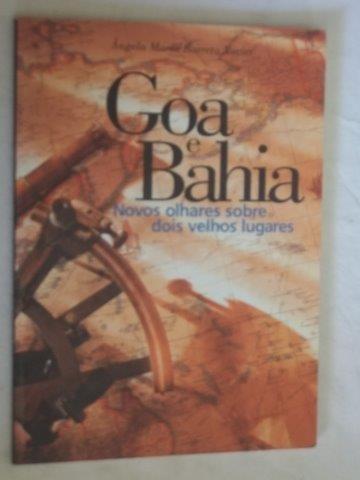 Goa E Bahia - Angela Maria Barreto Xavier Novos Olhares