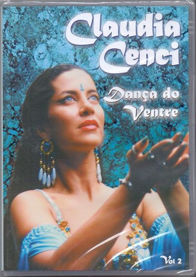 Dvd Claudia Cenci - Dança Do Ventre / Vol.2 - Novo***