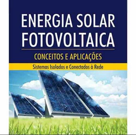 Projeto Passo A Passo De Placa Solar Com Celula Fotovotaica