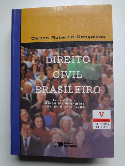 Livro Direito Civil Brasileiro Carlos Roberto Gonçalves