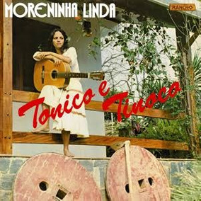 Lp Moreninha Linda - Tonico E Tinoco 1981