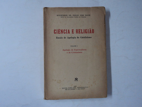Ciência E Religião Vol. 1 Monsenhor Dr. Emílio José Salim