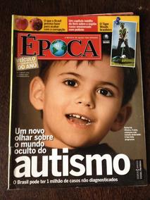 Revista Época N° 473 - Autismo, Corrupção Brasileira