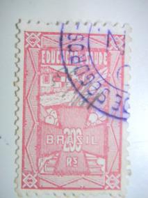 Selo Fiscal - Imposto Educação E Saúde - 200 Rs - 1934