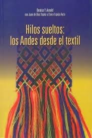 Hilos Suetos: Los Andes Desde El Textil