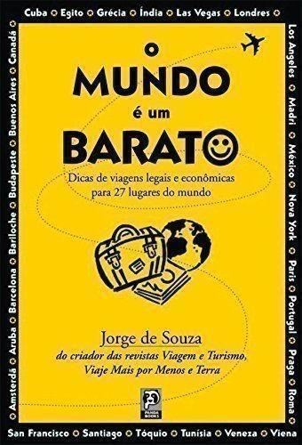 Livro Mundo E Um Barato, O - Livro Jorge De Souza