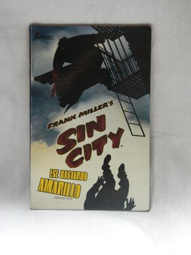 Imagen 1 de 1 de Sin City, Ese Bastardo Amarillo (vol. 3) Frank Miller.