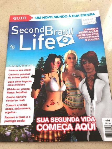 Revista Second Life Brasil Rara 2007 Game Jogo Computador