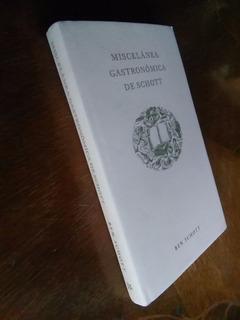 Ben Schott - Miscelánea Gastronómica De Schott