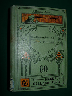 Libro Manual Gallach 90 Rudimentos Cultura Martitima Arnaux