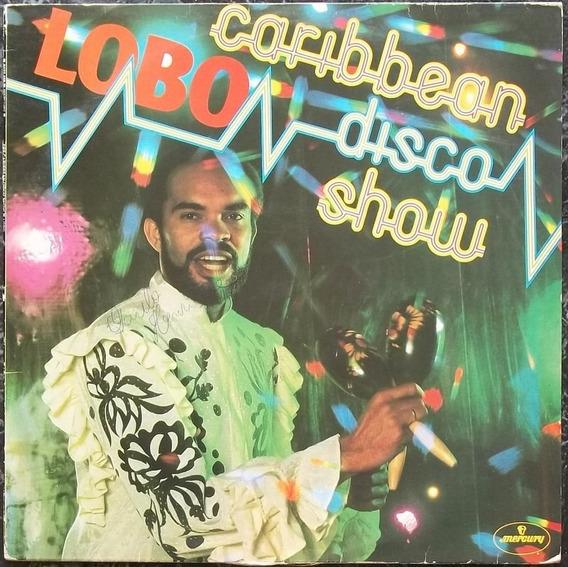 Lp Lobo Caribbean Disco Show