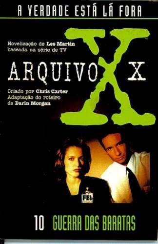 Livro Arquivo X Guerra Das Baratas - Romance + Brinde.