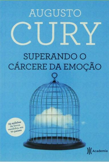Livro Superando O Cárcere Da Emoção / Augusto Cury