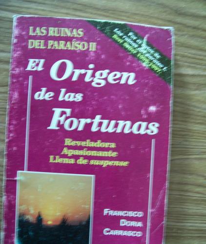 Imagen 1 de 1 de El Orígen De Las Fortunas-aut-fco.doria Carrasco-edit-edamex