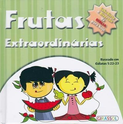 Livro - Frutas Extraordinárias: Col. Pequenos Pensadores