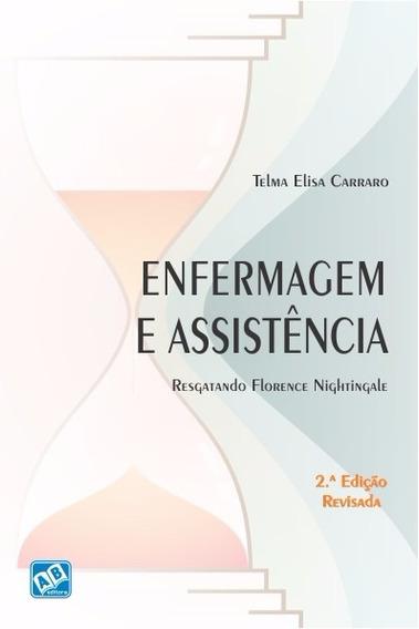 Enfermagem E Assistência Resgatando Florence Nightingale