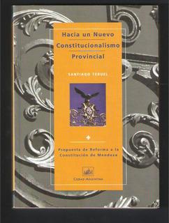 L4141. Hacia Un Nuevo Constitucionalismo Provincial, Teruel