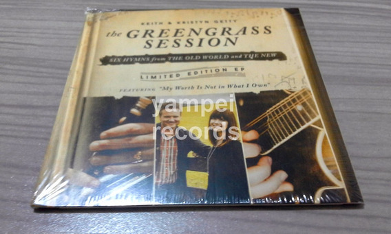 The Greengrass Session Ep Keith & Kristyn Getty Cd Gospel
