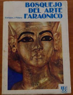 Libro Bosquejo Del Arte Faraonico Enrique J Piñero
