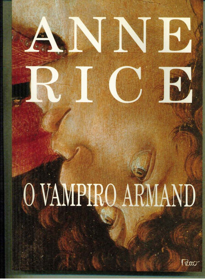Livro O Vampiro Armand - Anne Rice - 368 Paginas