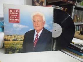 Lp - Cid Moreira Quem É Jesus - Frete 10,00