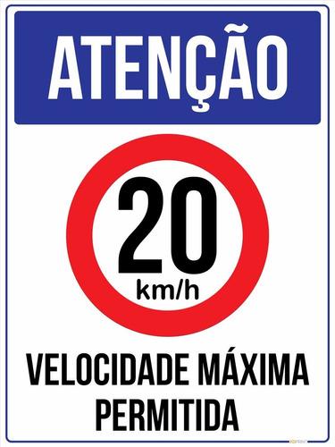 Placa Atenção Velocidade Máxima Permitida 20 Km/h