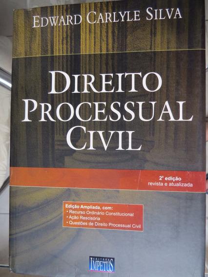 Direito Processual Civil - Edward Carlyle Silva - 2ª Ed.