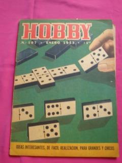 Revista Hobby N° 197 1953 Casa De Muñecas Señal Ferrocarril