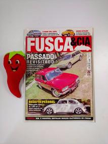 Revista Fusca & Cia N°131 Passado Revisitado (loja Do Zé)
