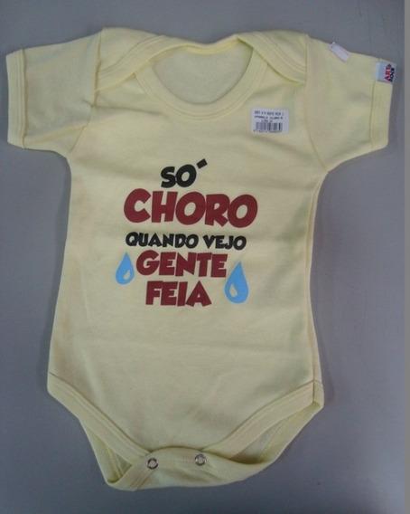 Body Para Bebês - Só Choro Quando Vejo Gente Feia