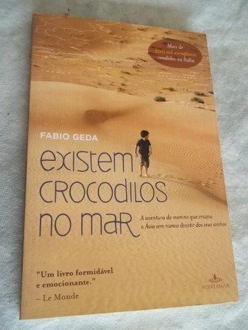 * Livro - Existem Crocodilos No Mar - Literatura Nacional