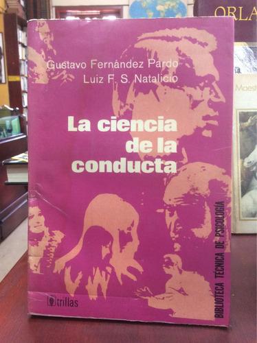 Imagen 1 de 5 de La Ciencia De La Conducta Gustavo Fernández - Luiz Natalicio