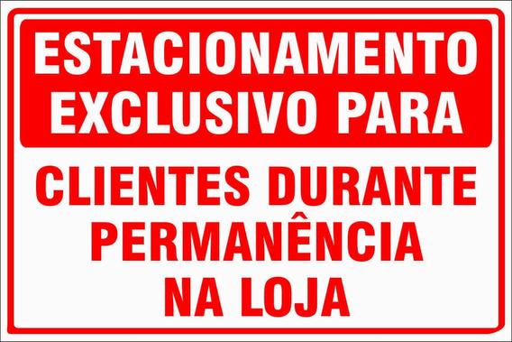 Placa Estacionamento Exclusivo Clientes Loja Vermelho 40x30