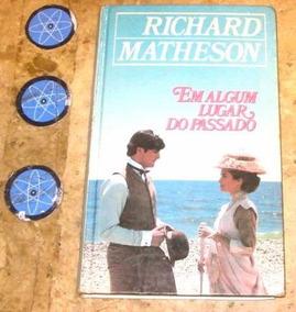 Livro Algum Lugar Do Passado - Richard Matheson (1975)