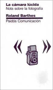 La Cámara Lúcida - Roland Barthes - Paidos - Libro Nuevo
