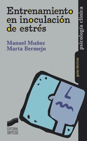 Entrenamientos En Inoculación De Estrés - Muñoz, Bermejo