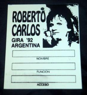 Credencial Prensa Roberto Carlos 1992