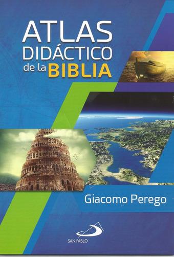 Atlas Didáctico De La Biblia. Giacomo Perego