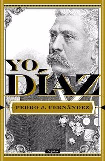 Yo Diaz - Pedro J. Fernandez - Nuevo - Original